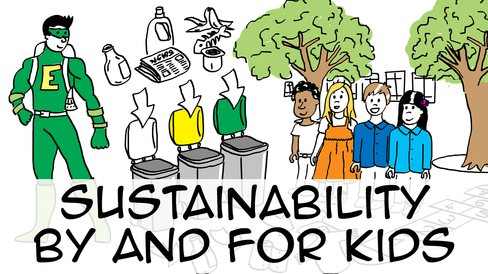 Sustainable development by and for kids (grade 3)