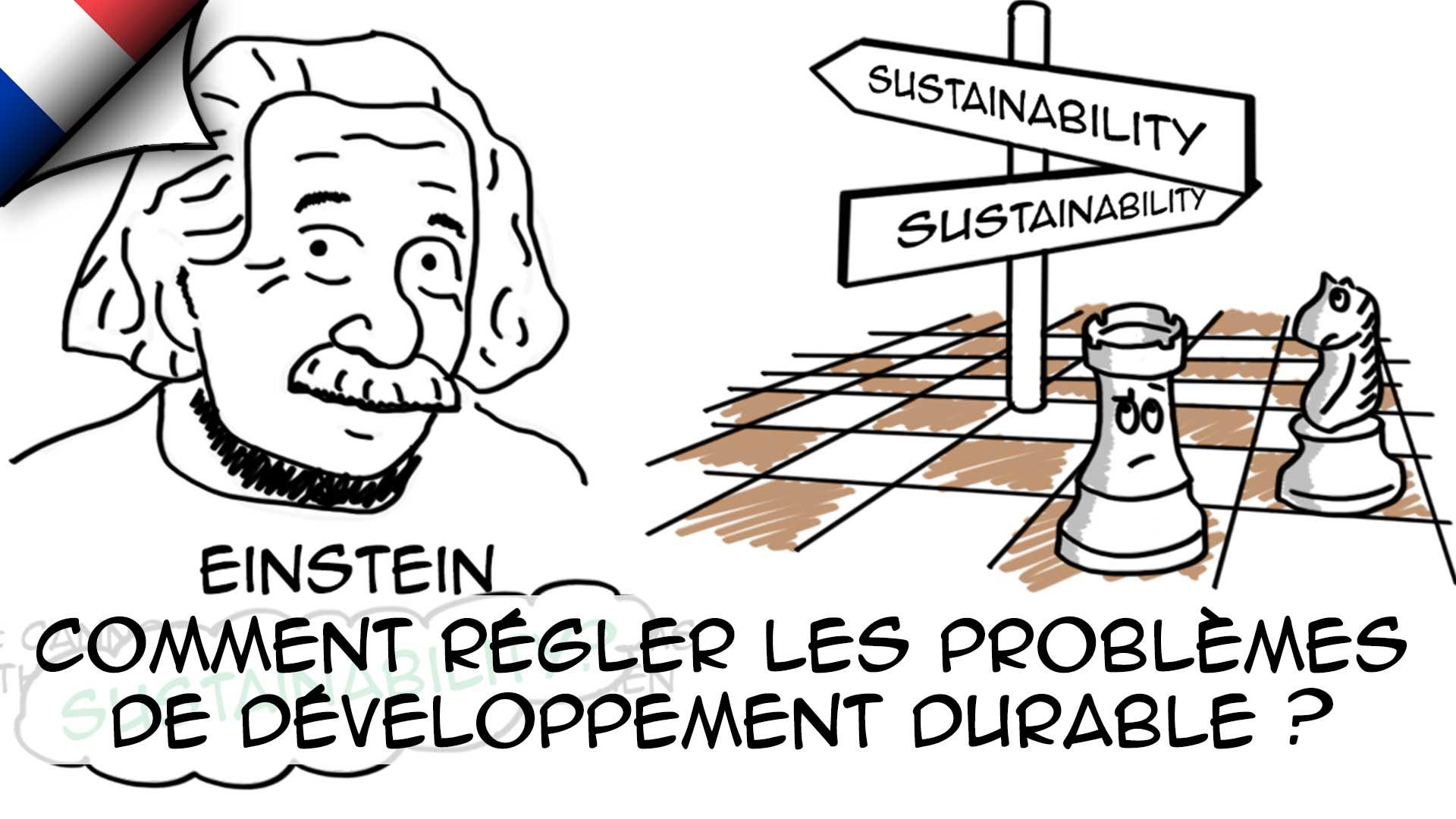 Planification à rebours : Comment Einstein règlerait-il nos problèmes de développement durable?